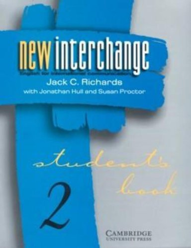 New Interchange Student's book 2: English for International Communication by Jack C. Richards (1997-11-13)