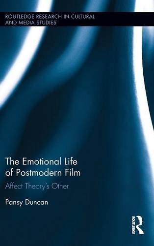 the-emotional-life-of-postmodern-film-affect-theorys-other