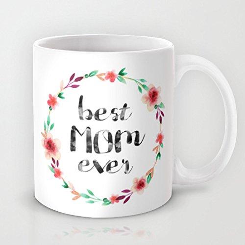 Best Mom Ever regalo tazza da caffè, 11oz Tazza di Caffè in Ceramica Idea Regalo Regali di Natale per uomini, donne, nonna, nonno, amici, Boss e insegnanti