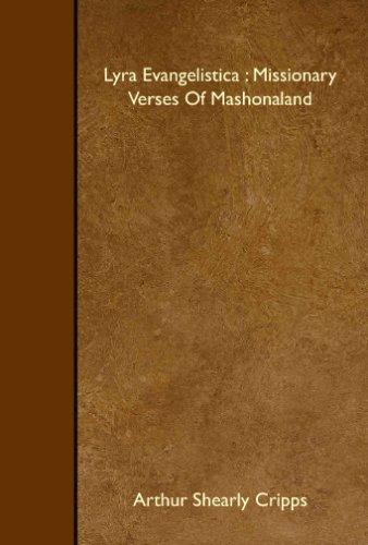 Lyra Evangelistica : Missionary Verses Of Mashonaland