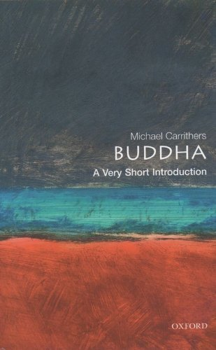 The Buddha: A Very Short Introduction (Very Short Introductions) by Carrithers, Michael (2001) Paperback