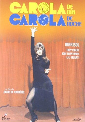 Carola de día, Carola de noche [DVD]