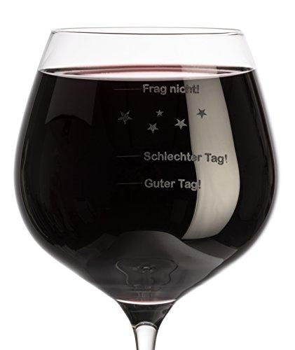 Weinglas XL 610ml mit Gravur 'Guter Tag - Schlechter Tag - Frag Nicht' + Einzelanfertigung + Made in...