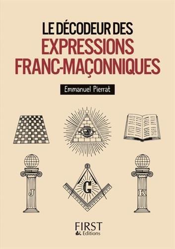 Petit Livre de - Décodeur des expressions franc-maçonniques par Laurent KUPFERMAN
