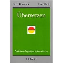 UBERSETZEN. Initiation à la pratique de la traduction
