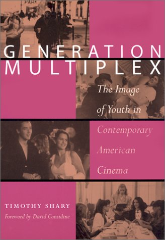 generation-multiplex-the-image-of-youth-in-contemporary-american-cinema