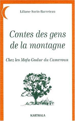 Contes des gens de la montagne : Chez les Mofu-Gudur du Cameroun