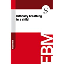 Difficulty Breathing in a Child (English Edition)