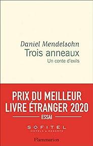 Trois anneaux : Un conte d'exils - Prix du Meilleur Livre Etranger