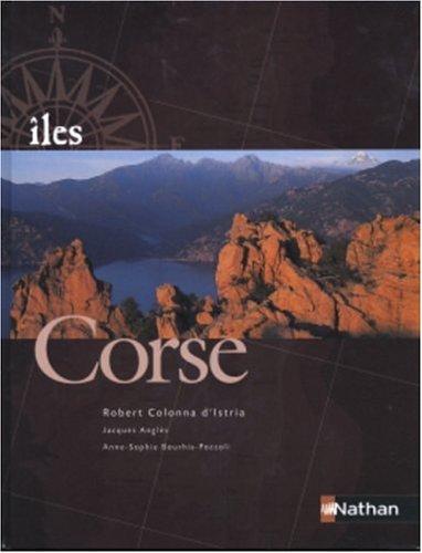 Corse par Robert Colonna d'Istria, Jacques Anglès, Anne-Sophie Bourhis-Pozzoli