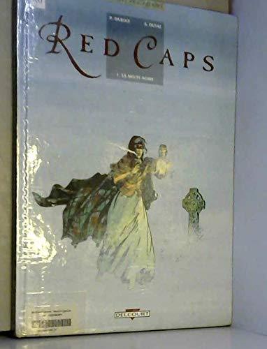 Red Caps, Tome 1 : La Meute noire par Pierre Dubois, Stéphane Duval