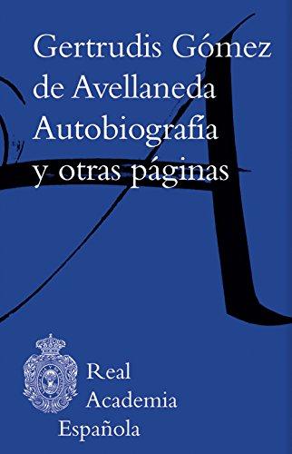 Autobiografía y otras páginas (Mobipocket KF8) por Gertrudis Gómez de Avellaneda
