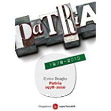 Patria 1978-2010 (Saggi. Tascabili)