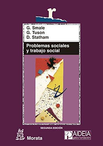 Problemas sociales y trabajo social: Hacia la inclusión y el cambio sociales (Educación crítica)