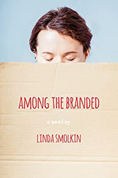 Among the Branded by [Smolkin, Linda]