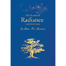 The Realm of Radiance: A Modern Fable