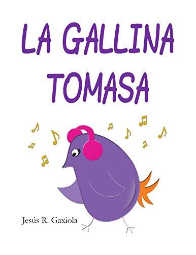 La gallina Tomasa por Jesús R. Gaxiola