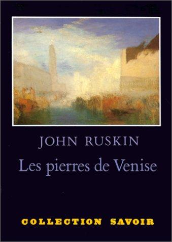 Les Pierres de Venise : [version abrégée], avec l'index vénitien par John Ruskin