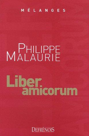 Mélanges en l'honneur de Philippe Malaurie : Liber amicorum par André Decocq