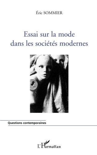Essai sur la mode dans les sociétés modernes