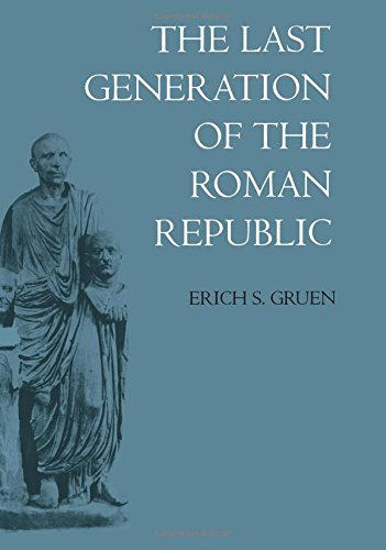 The Last Generation of the Roman Republic
