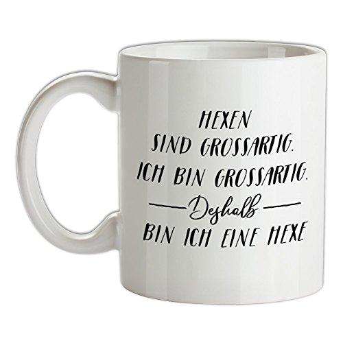 Ich Bin Grossartig - Hexe - Bedruckte Kaffee- und Teetasse