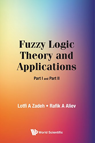 Fuzzy Logic Theory and Applications: Part I and Part II por Lotfi A. Zadeh