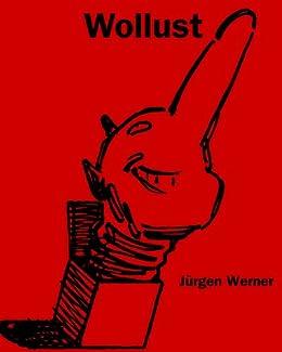 Wollust (Die sieben Todsünden 1) von [Werner, Jürgen]