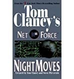 [(Night Moves)] [Created by Tom Clancy ] published on (April, 2000)
