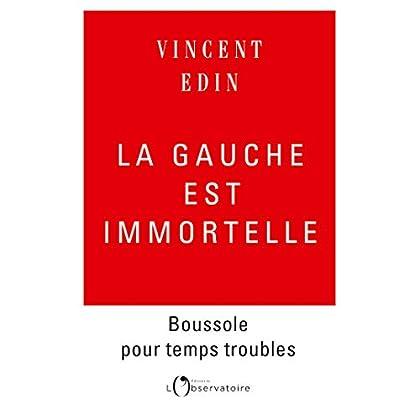 LA GAUCHE EST IMMORTELLE (EDITIONS DE L'O)