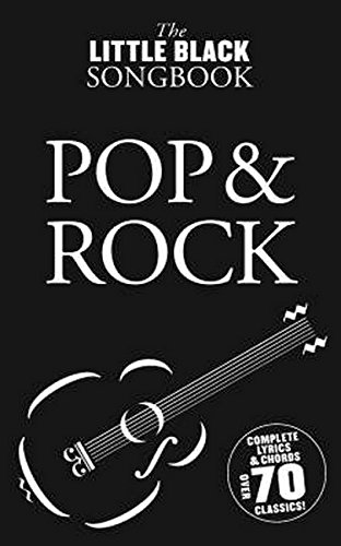 The Little Black Songbook: Pop And Rock: Songbook für Gesang, Gitarre