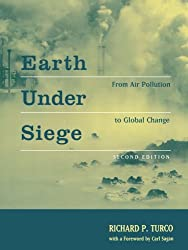 Earth Under Siege: From Air Pollution to Global Change by Richard P. Turco (2002-03-28)