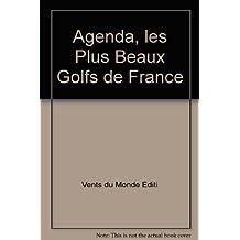 Agenda, les Plus Beaux Golfs de France