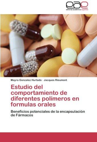 Estudio del Comportamiento de Diferentes Polimeros En Formulas Orales por Gonzalez Hurtado Mayra