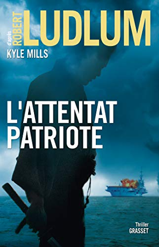L'attentat patriote : thriller (Grand Format)