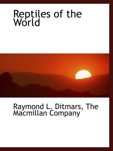 Reptiles of the World by . The Macmillan Company (2010-04-06)