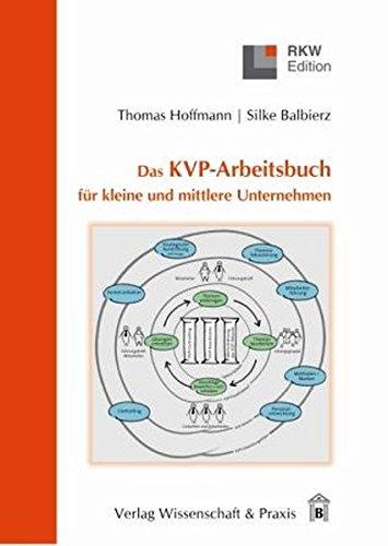 Das KVP-Arbeitsbuch für kleine und mittlere Unternehmen (RKW-Edition)