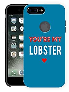 "Humor Gang You'Re My Lobster minimal - Ross - Friends Printed Designer Mobile Back Cover For ""Apple Iphone 7 Plus (Logo Cut)"" (3D, Matte Finish, Premium Quality, Protective Snap On Slim Hard Phone Case, Multi Color)"