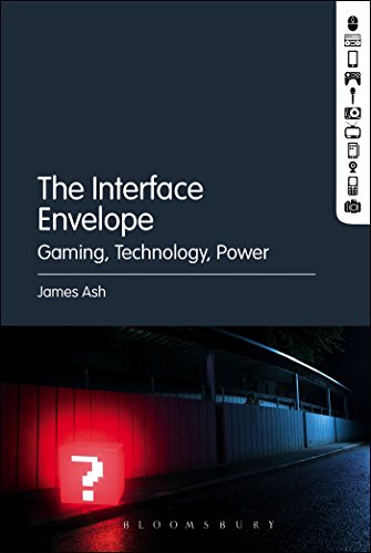 The Interface Envelope: Gaming, Technology, Power