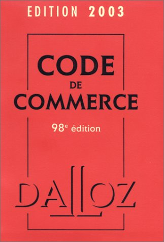 Code de commerce 2003, 98e dition