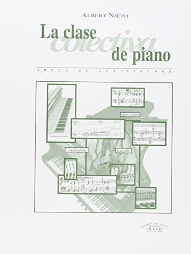 La clase colectiva de piano: Ideas de actividades