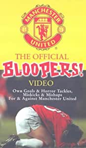 Manchester United: The Official Bloopers Video [VHS]