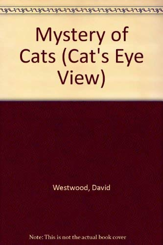 Mystery of Cats (Cat's Eye View)