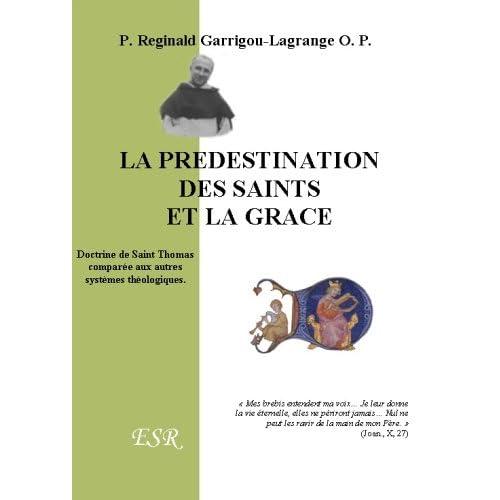 La Predestination Des Saints Et La Grace
