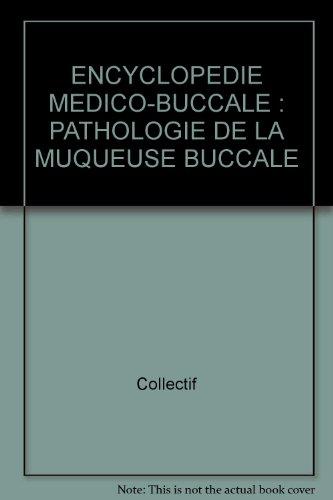 Pathologie de la muqueuse buccale