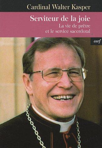 Serviteur de la joie : La vie de prêtre et le service sacerdotal - De Vie Joie