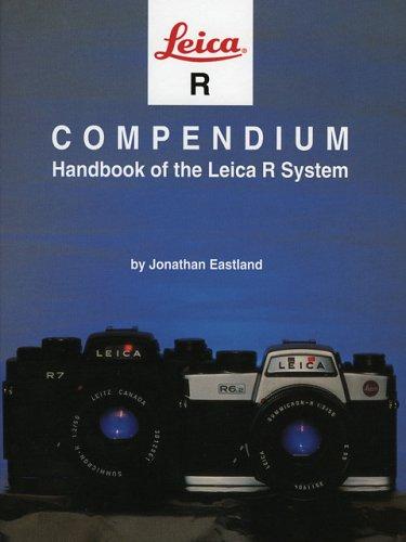 Leica R Compendium (Hove compendia) por Jonathan Eastland