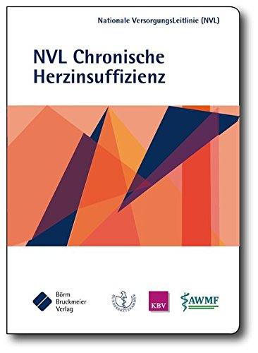 Nationale VersorgungsLeitlinie Chronische Herzinsuffizienz: Kurzfassung (Pocket-Leitlinien / Publikationen von Fachgesellschaften)