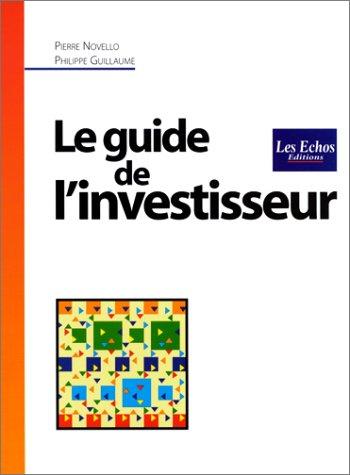 Le Guide de l'investisseur par Pierre Novello