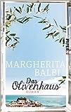 Das Olivenhaus: Roman ( 13. April 2015 ) -